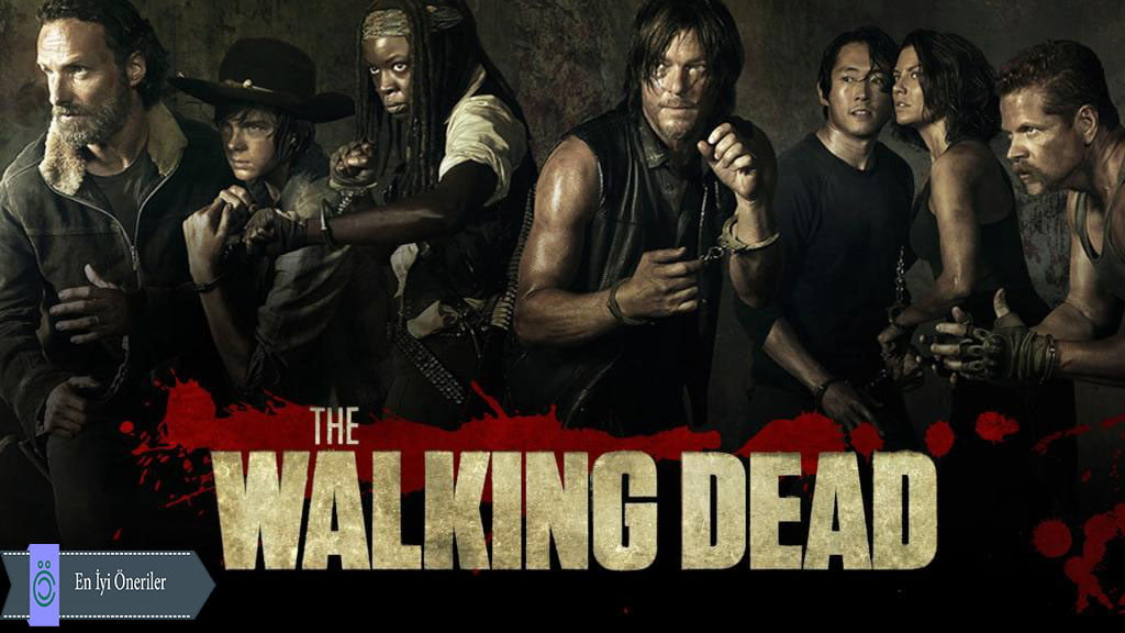 The Walking Dead Yabancı Dizi