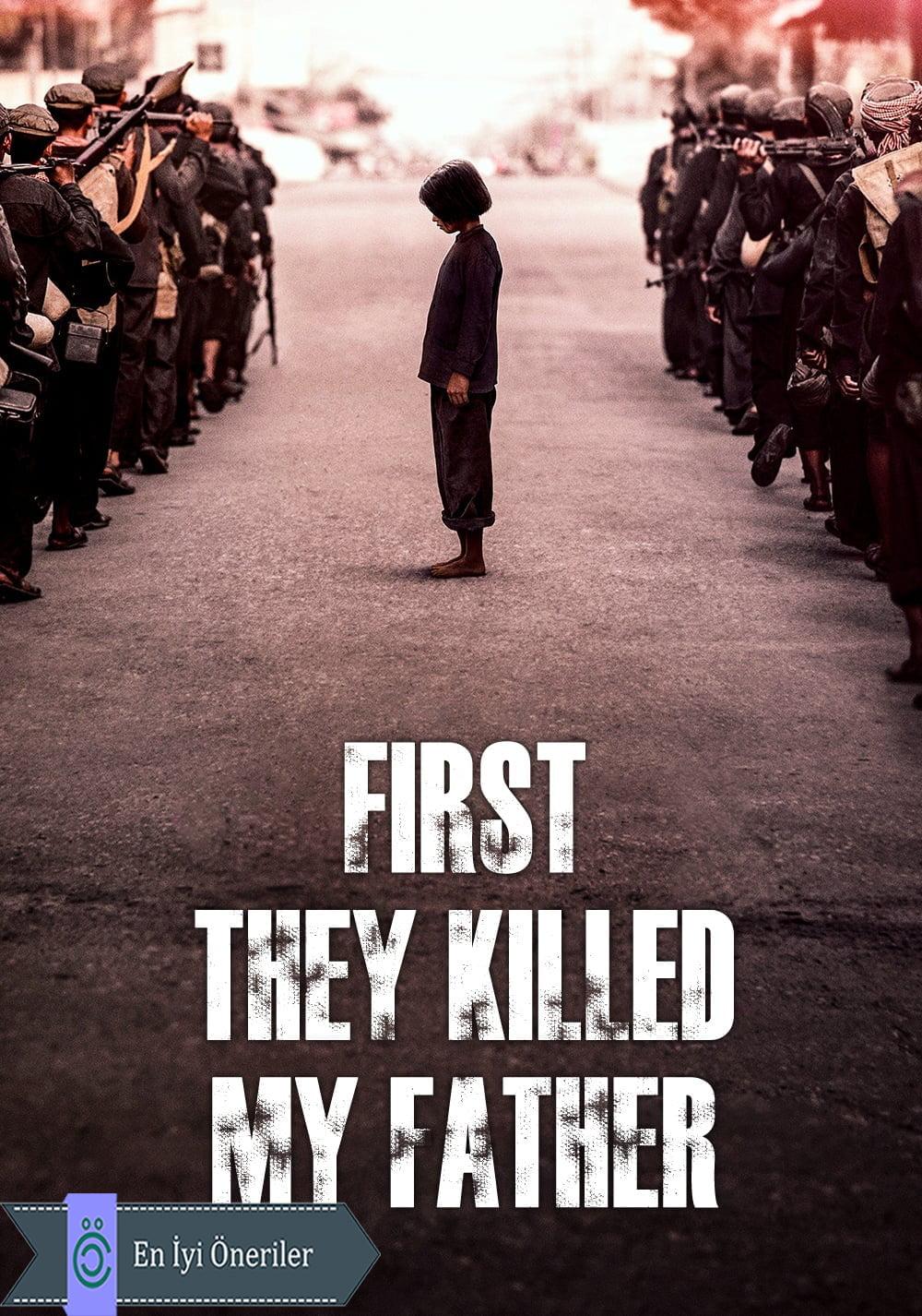 Önce Babamı Öldürdüler Afiş